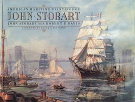 John Stobart Book: American Maritime Paintings of John Stobart
